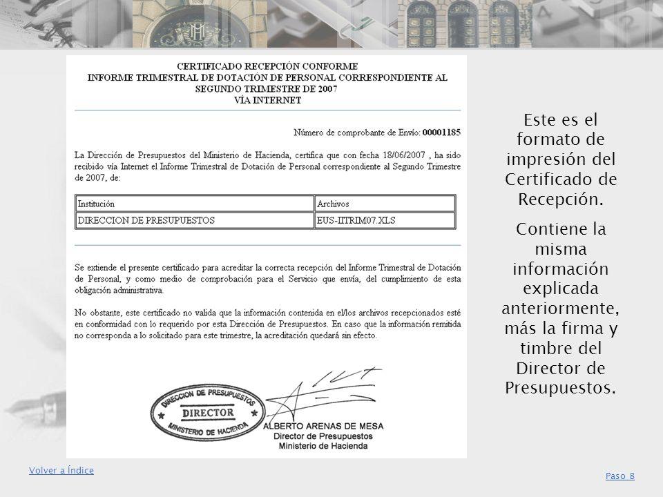 Este es el formato de impresión del Certificado de Recepción. Contiene la misma información explicada anteriormente, más la firma y timbre del Directo