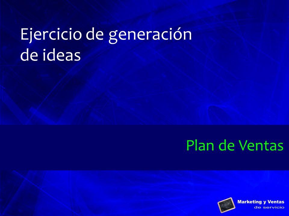 Ejercicio de generación de ideas Plan de Ventas