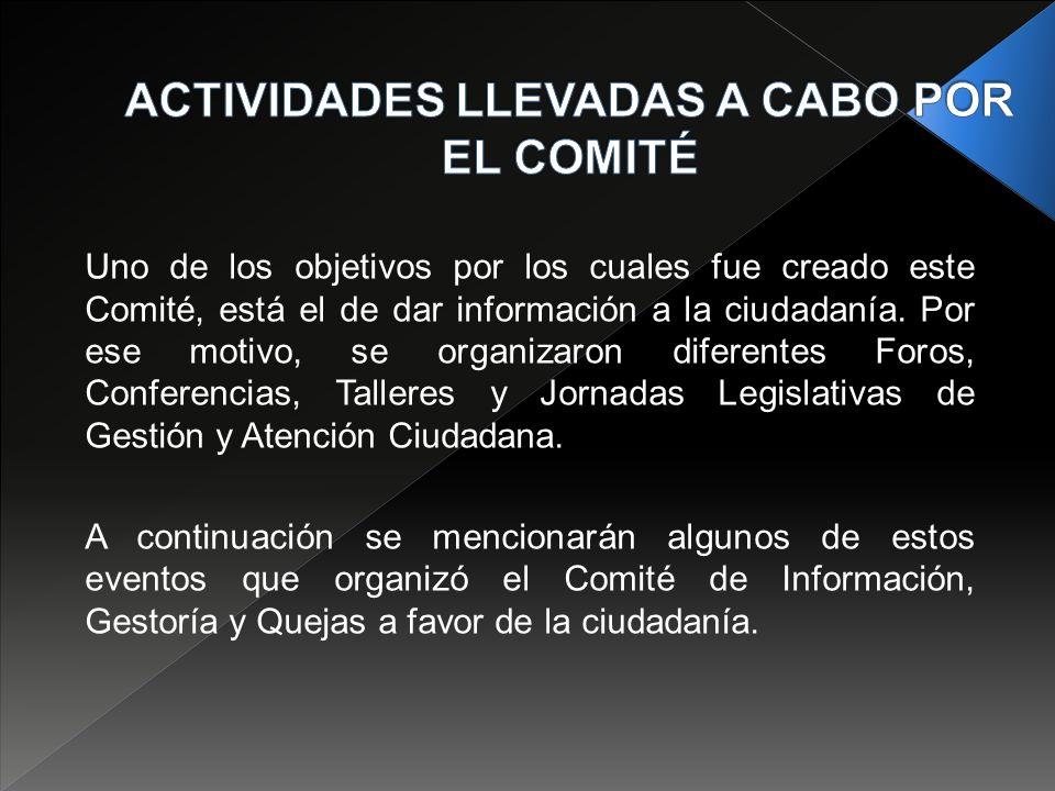 Uno de los objetivos por los cuales fue creado este Comité, está el de dar información a la ciudadanía.