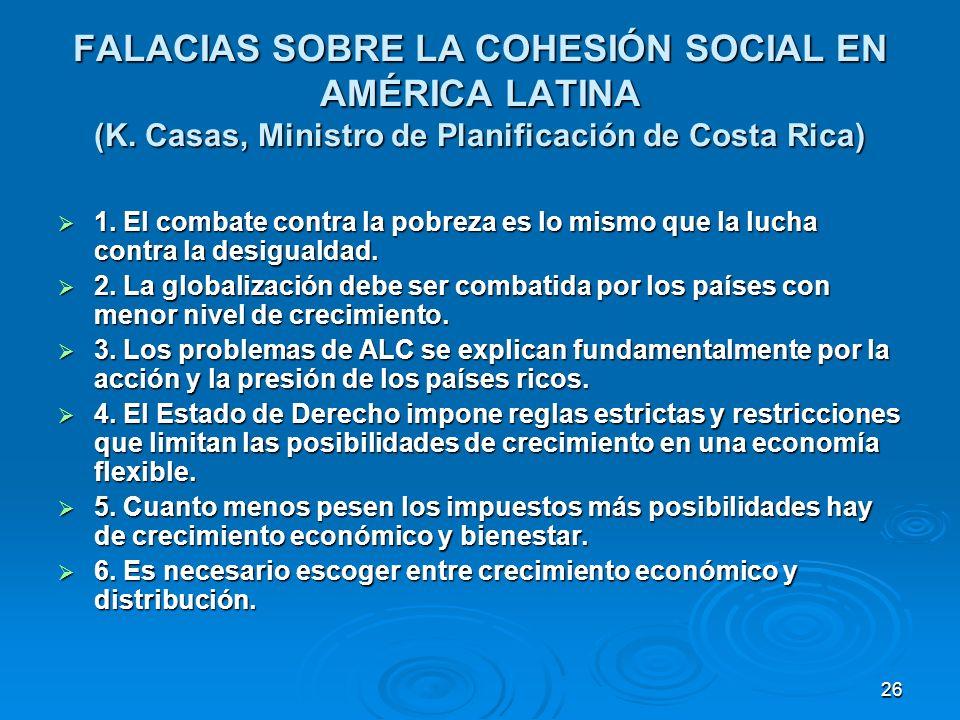 26 FALACIAS SOBRE LA COHESIÓN SOCIAL EN AMÉRICA LATINA (K.
