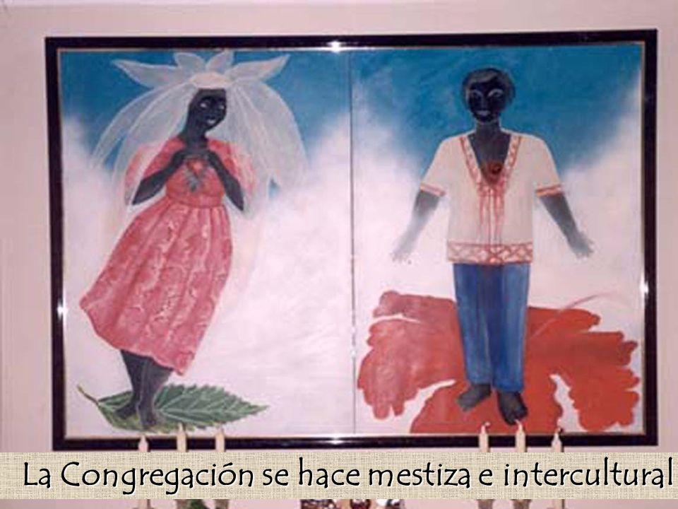La Congregación se hace mestiza e intercultural