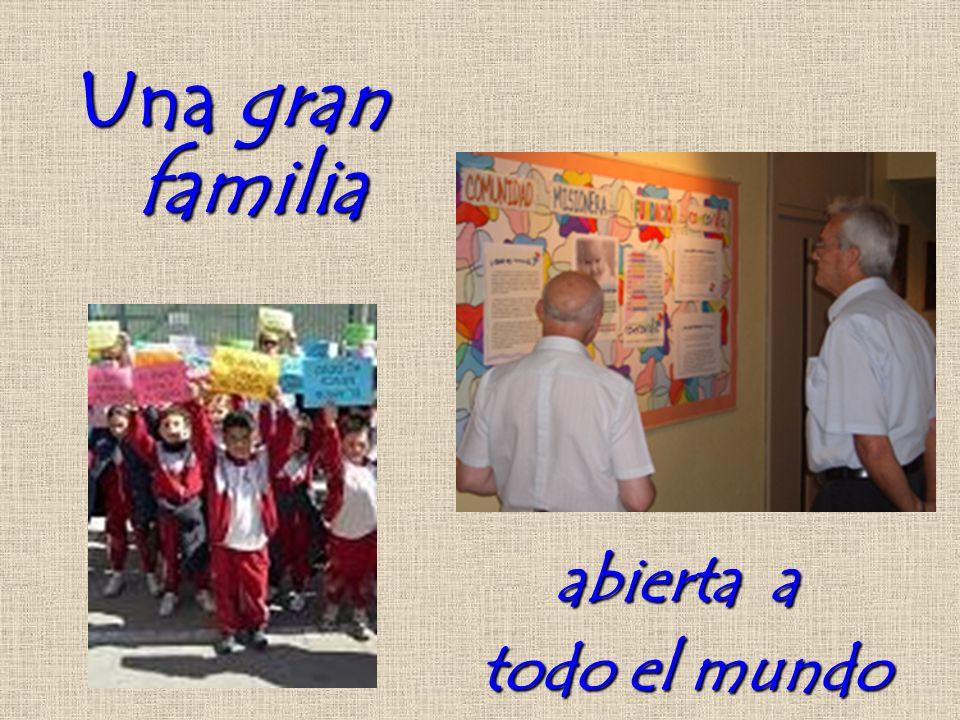 Una gran familia abierta a todo el mundo