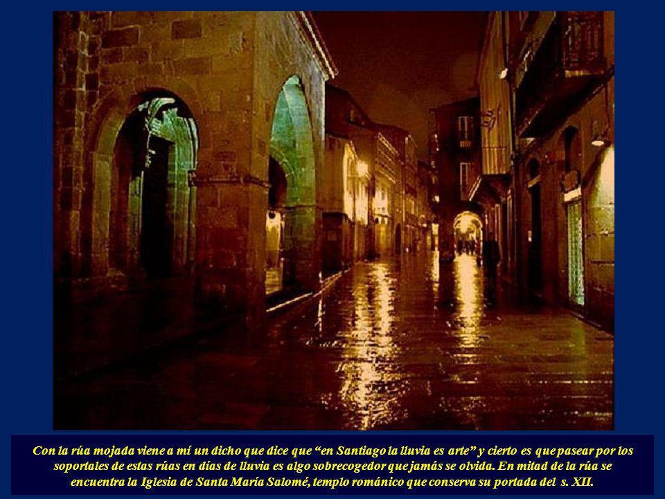 La Rúa Nueva, (Se llama así desde el s. XII), con hermosos soportales y elegantes edificios señoriales, con escudos en sus fachadas como el Palacio de