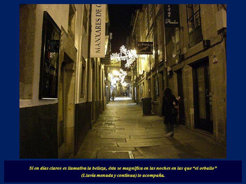 A partir de la medianoche estas calles dejan el bullicio (Que se traslada a los Pubs y Cafeterias de la zona nueva) para transformrse en tranquilas rú