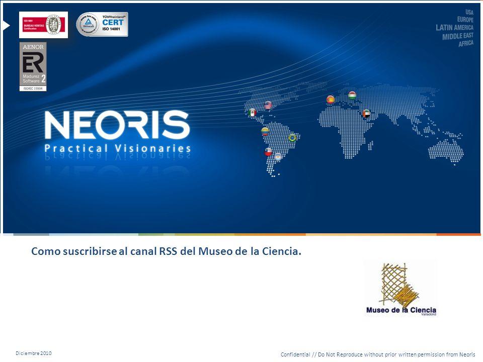 Confidential // Neoris 2 Índice Suscripción utilizando Microsoft Internet Explorer Suscripción utilizando Microsoft Outlook Suscripción utilizando Mozilla Firefox