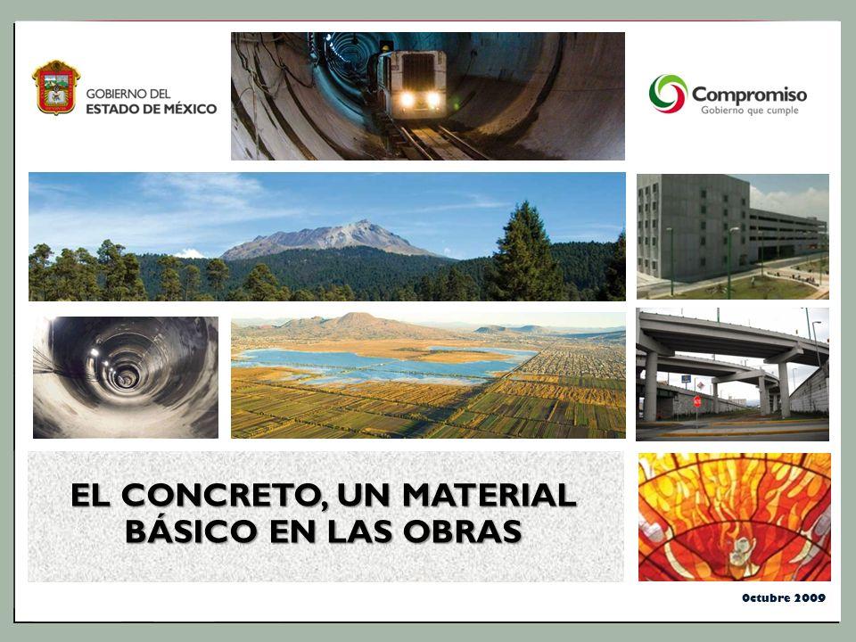 Octubre 2009 EL CONCRETO, UN MATERIAL BÁSICO EN LAS OBRAS