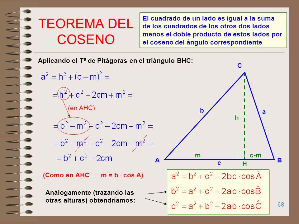 67 Consecuencia del TEOREMA DEL SENO Área de un triángulo Sea un triángulo ABC inscrito en una circunferencia de radio R. La superficie del triángulo