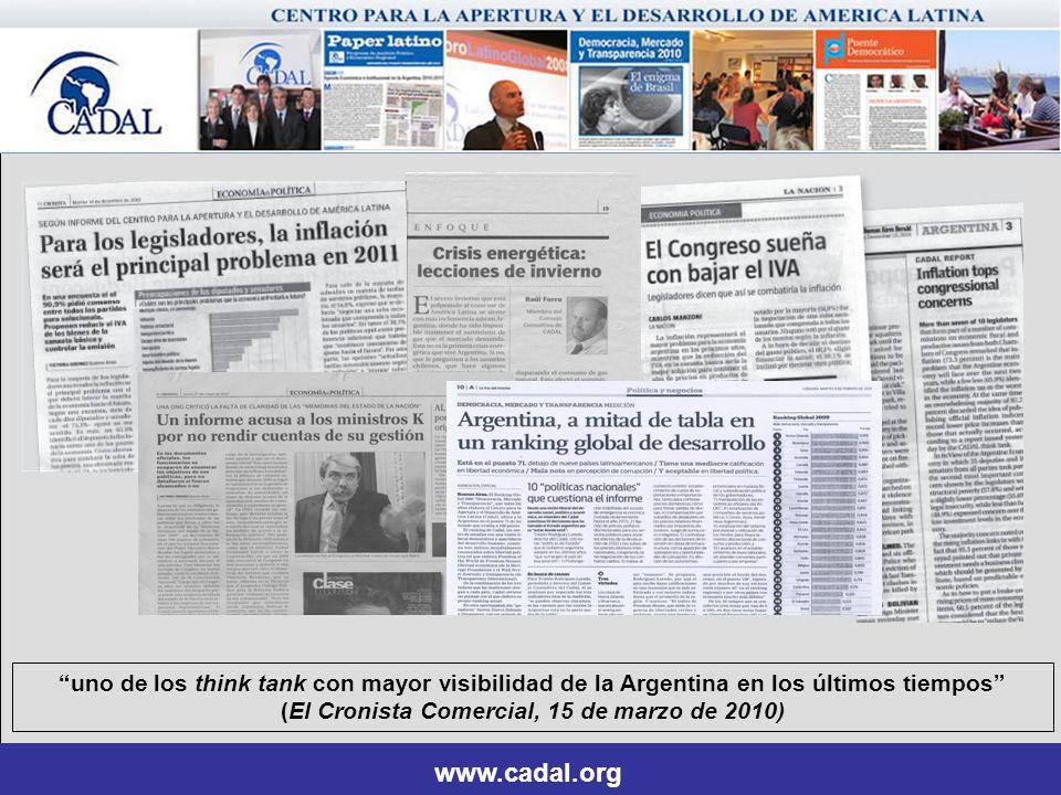 uno de los think tank con mayor visibilidad de la Argentina en los últimos tiempos (El Cronista Comercial, 15 de marzo de 2010) www.cadal.org