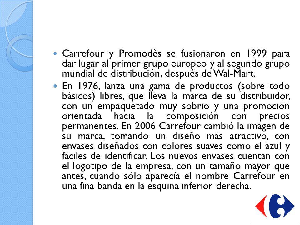 Carrefour y Promodès se fusionaron en 1999 para dar lugar al primer grupo europeo y al segundo grupo mundial de distribución, después de Wal-Mart. En