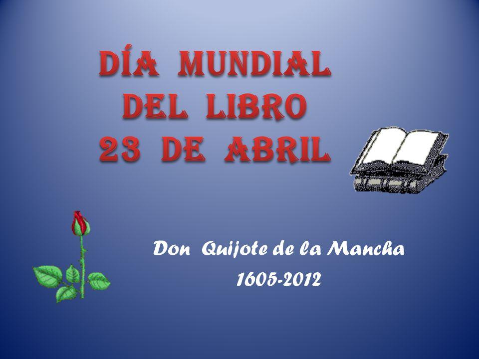Don Quijote de la Mancha 1605-2012