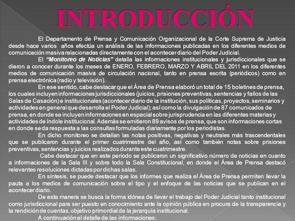 ENERO – FEBRERO – MARZO - ABRIL 2011 Departamento de Prensa y Comunicación Organizacional Área de Prensa