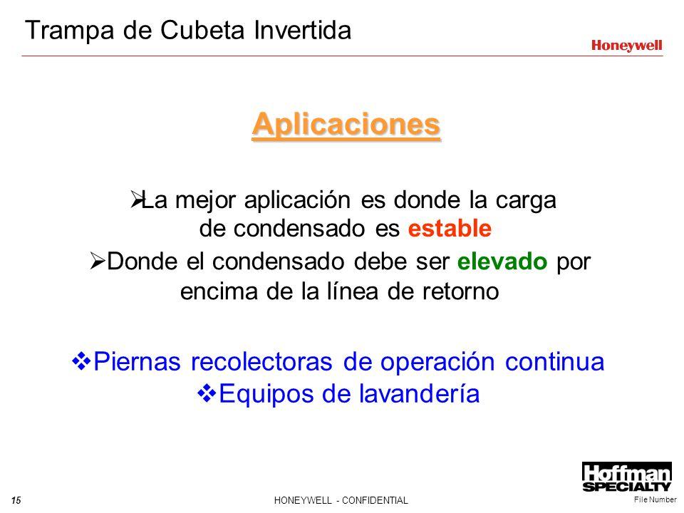 15HONEYWELL - CONFIDENTIAL File Number Aplicaciones La mejor aplicación es donde la carga de condensado es estable Donde el condensado debe ser elevad