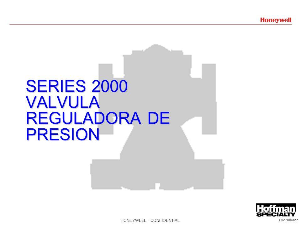 23HONEYWELL - CONFIDENTIAL File Number SERIES 2000 VALVULA REGULADORA DE PRESION