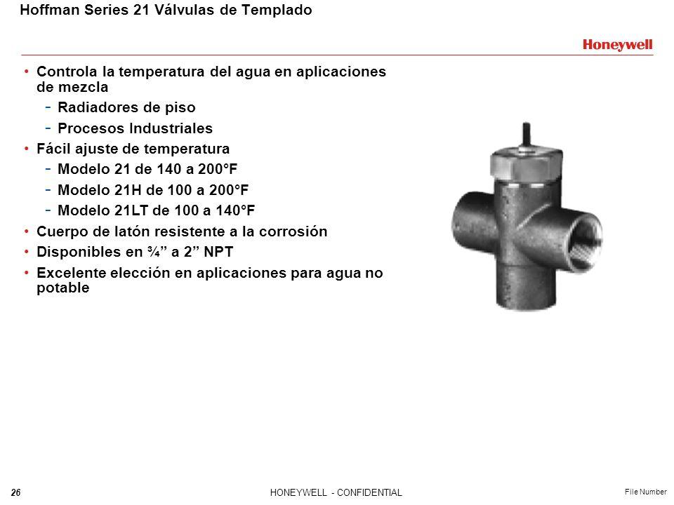 26HONEYWELL - CONFIDENTIAL File Number Hoffman Series 21 Válvulas de Templado Controla la temperatura del agua en aplicaciones de mezcla - Radiadores