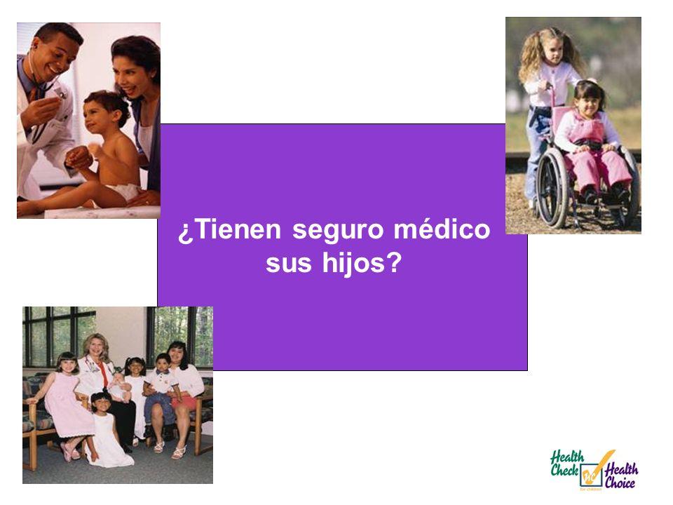 ¿Tienen seguro médico sus hijos?