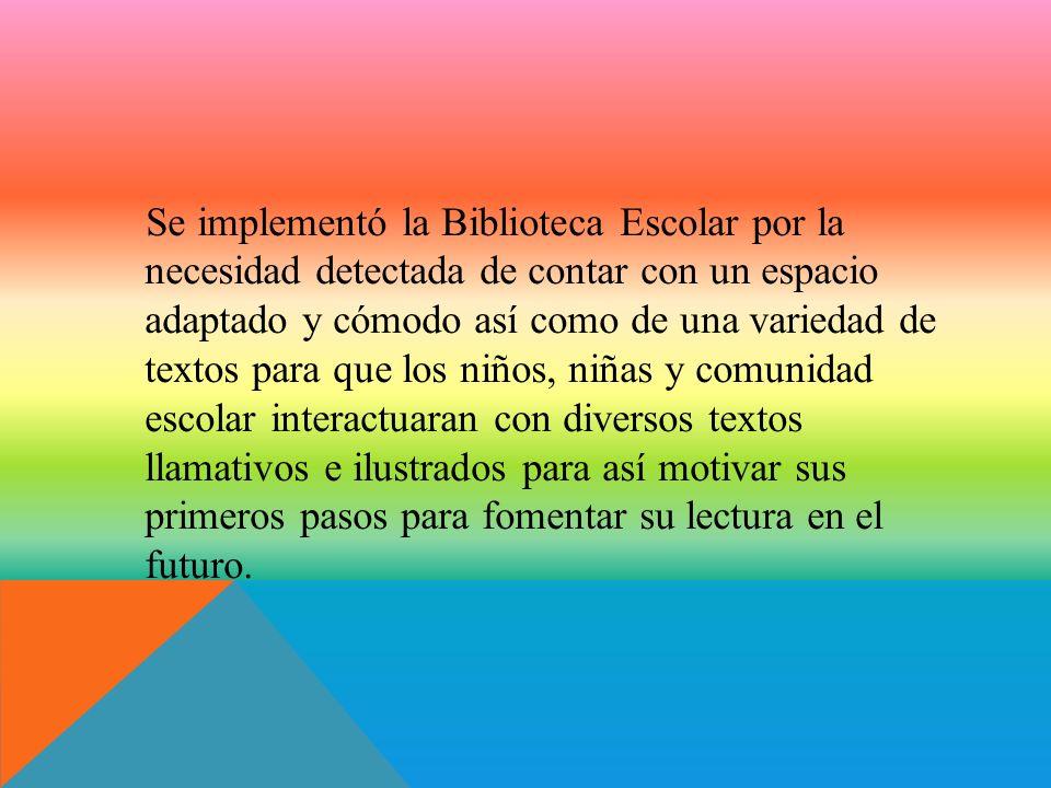 BIENVENIDOS A SU BIBLIOTECA ESCOLAR