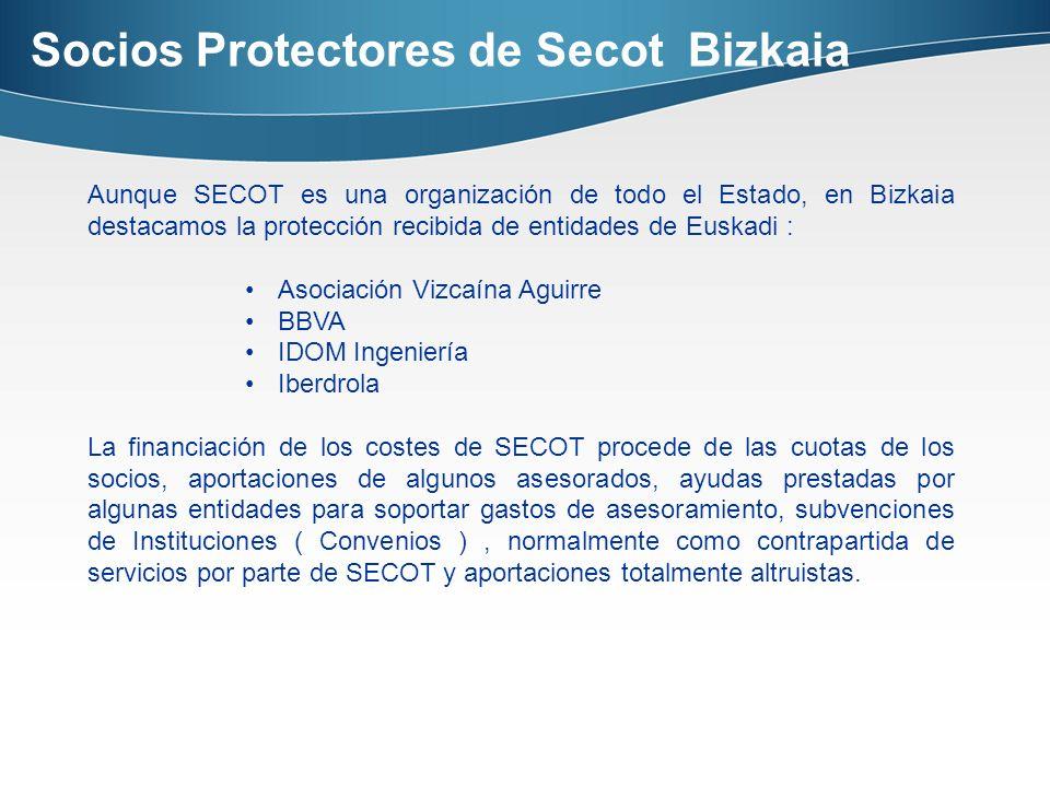 Socios Protectores de Secot Bizkaia Aunque SECOT es una organización de todo el Estado, en Bizkaia destacamos la protección recibida de entidades de E