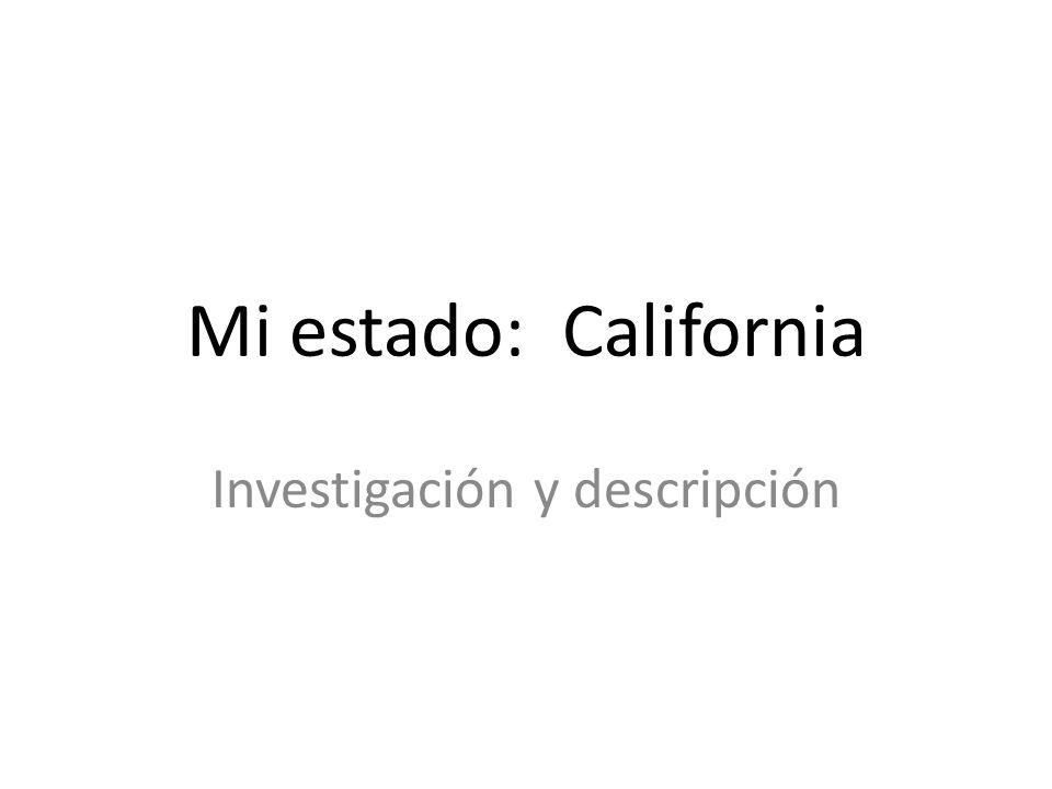 Mi estado: California Investigación y descripción