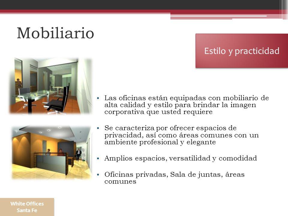 Mobiliario Las oficinas están equipadas con mobiliario de alta calidad y estilo para brindar la imagen corporativa que usted requiere Se caracteriza p