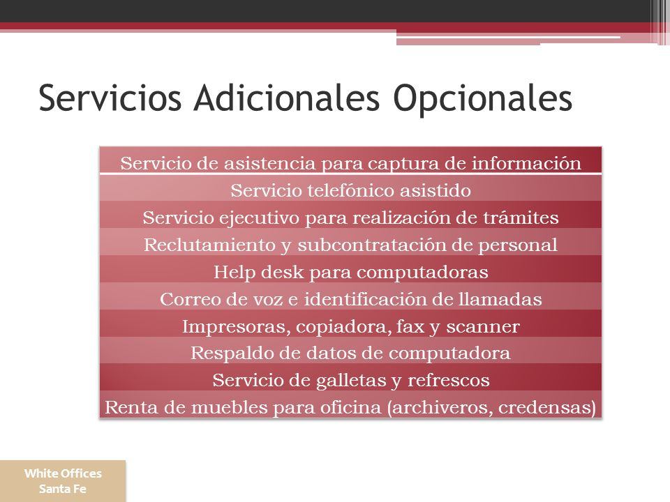Servicios Adicionales Opcionales White Offices Santa Fe White Offices Santa Fe