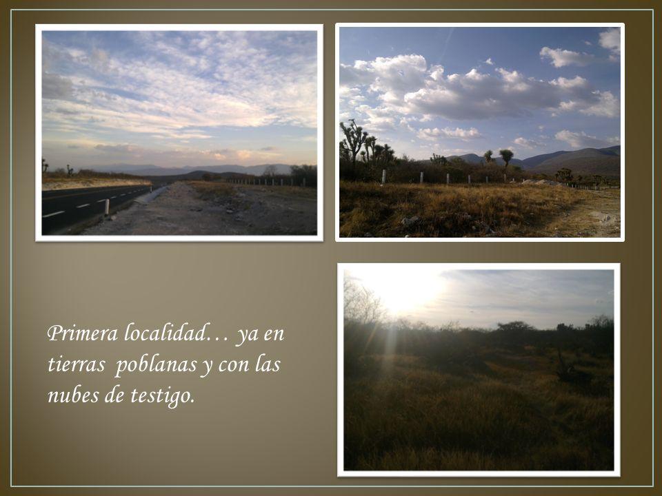 Primera localidad… ya en tierras poblanas y con las nubes de testigo.
