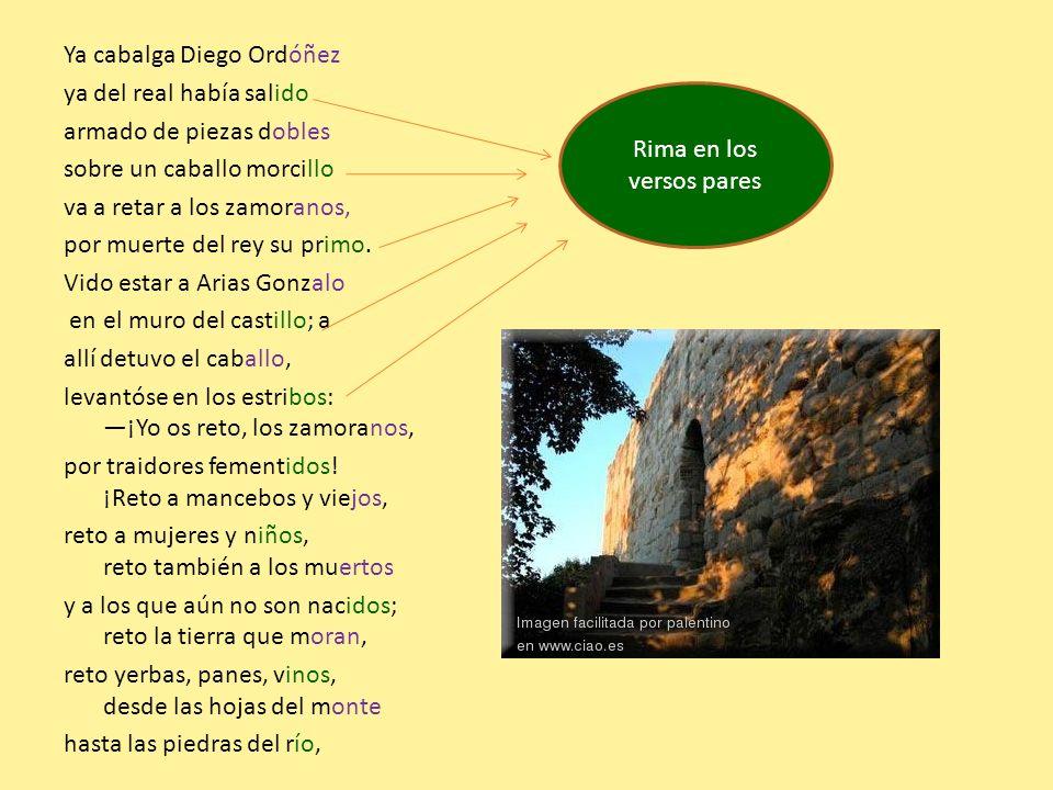 Ya cabalga Diego Ordóñez ya del real había salido armado de piezas dobles sobre un caballo morcillo va a retar a los zamoranos, por muerte del rey su
