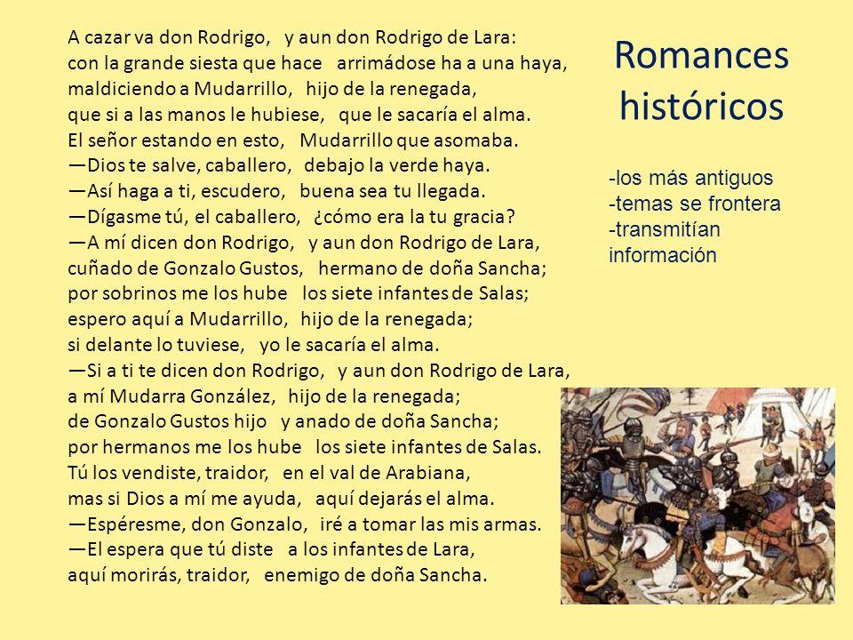 Romances históricos A cazar va don Rodrigo, y aun don Rodrigo de Lara: con la grande siesta que hace arrimádose ha a una haya, maldiciendo a Mudarrill