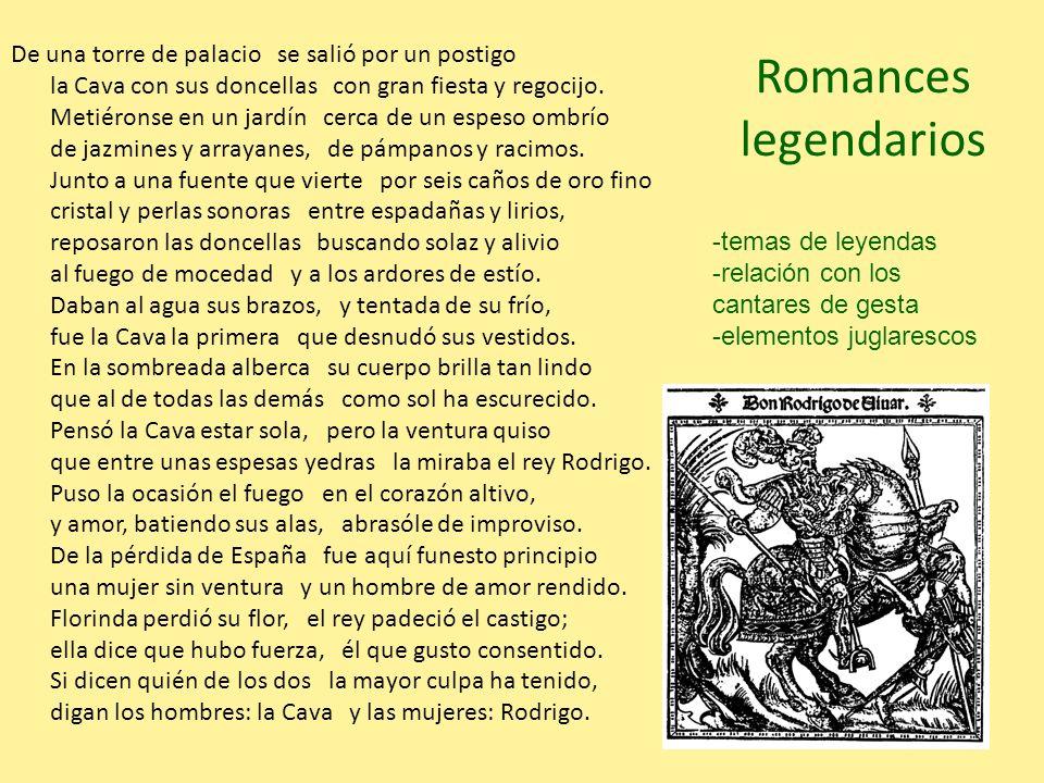 Romances legendarios De una torre de palacio se salió por un postigo la Cava con sus doncellas con gran fiesta y regocijo. Metiéronse en un jardín cer