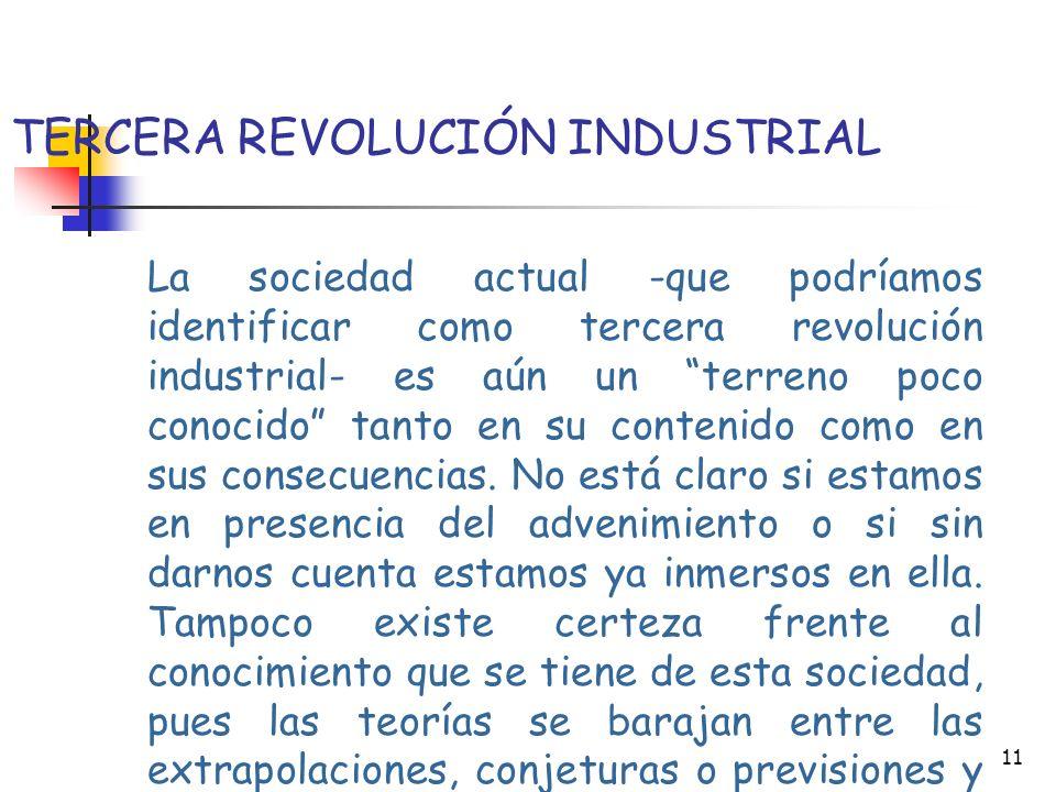 10 Segunda Revolución Industrial Institucionalización de la oposición de clases. Separación entre tareas de pensameinto y ejecución del trabajo. Valor