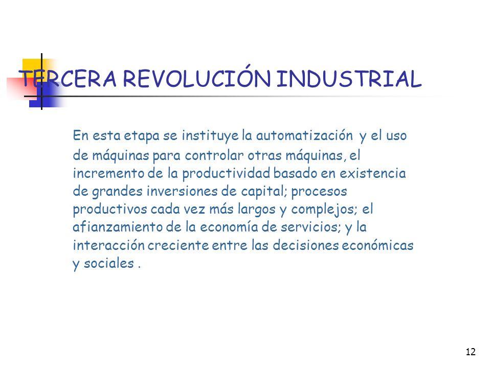 11 La sociedad actual -que podríamos identificar como tercera revolución industrial- es aún un terreno poco conocido tanto en su contenido como en sus
