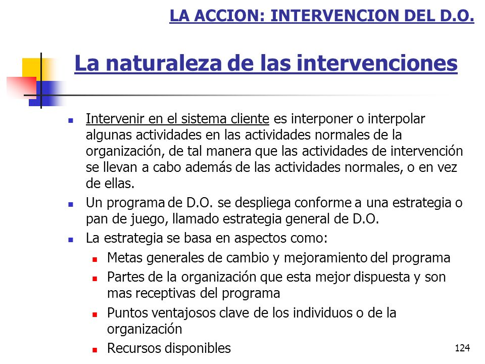 123 LA ACCION: INTERVENCION DEL D.O.