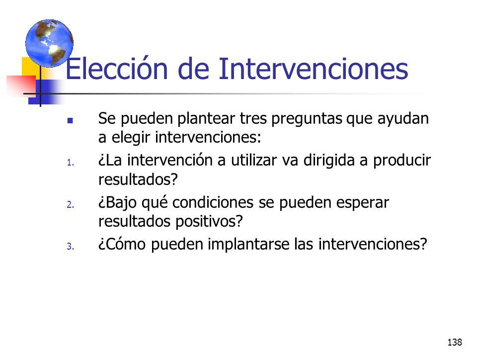 137 Abanico de la profundidad de las intervenciones AB Intervenciones canalizadas a Nivel individual no muy profundas Intervenciones más profundas. Se