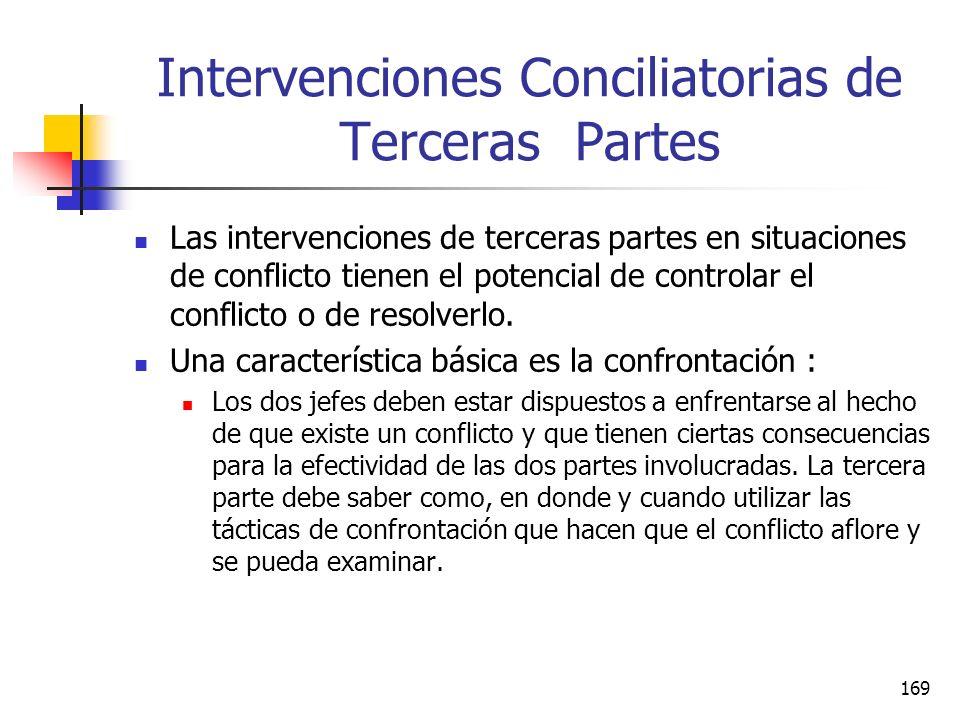 168 Intervenciones Conciliatorias de Terceras Partes La intervención de la tercera parte se enfoca en conflictos interpersonales que surgen entre dos