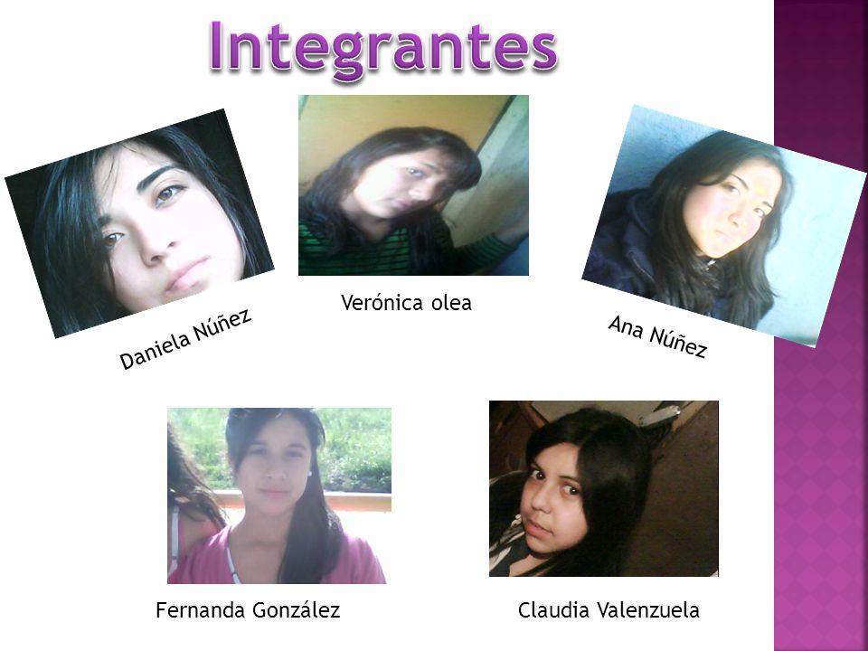 Daniela Núñez Verónica olea Ana Núñez Fernanda GonzálezClaudia Valenzuela