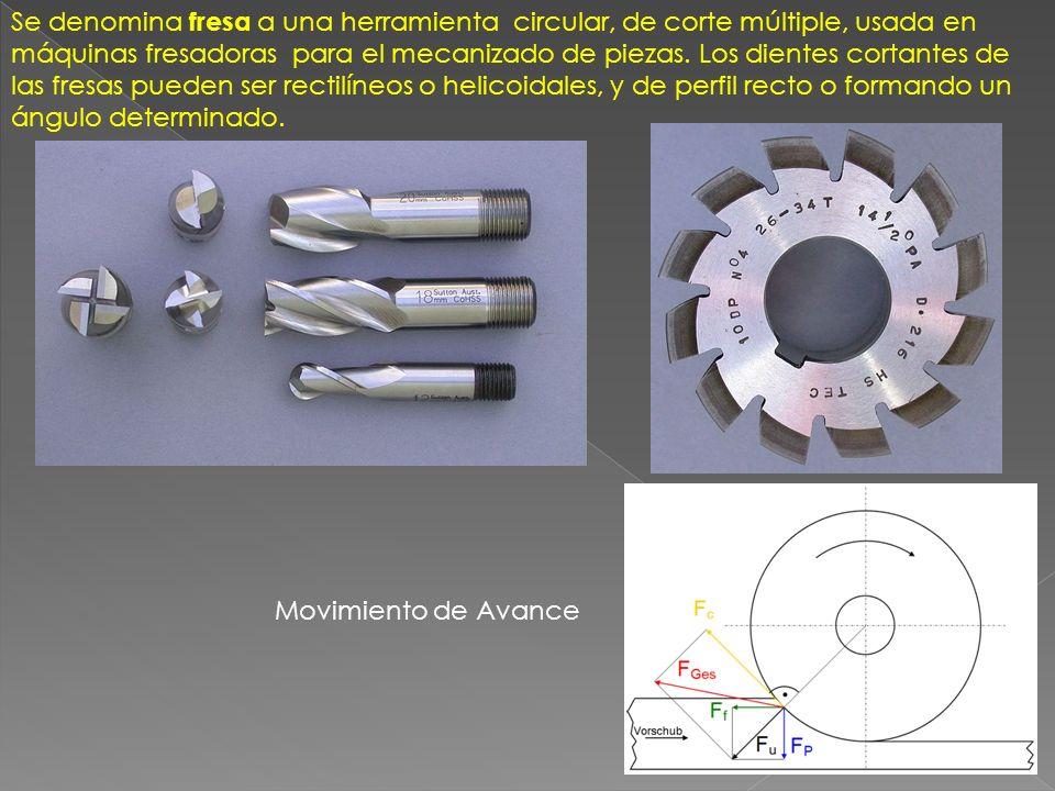 Se denomina fresa a una herramienta circular, de corte múltiple, usada en máquinas fresadoras para el mecanizado de piezas. Los dientes cortantes de l