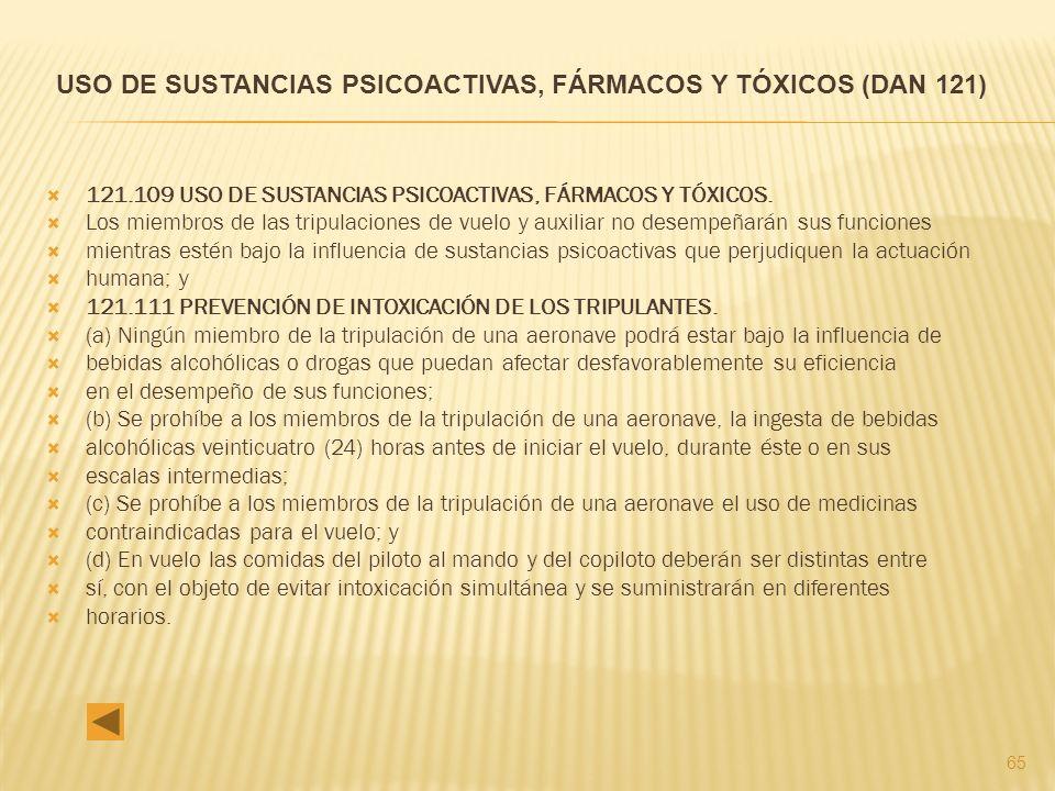 65 121.109 USO DE SUSTANCIAS PSICOACTIVAS, FÁRMACOS Y TÓXICOS.