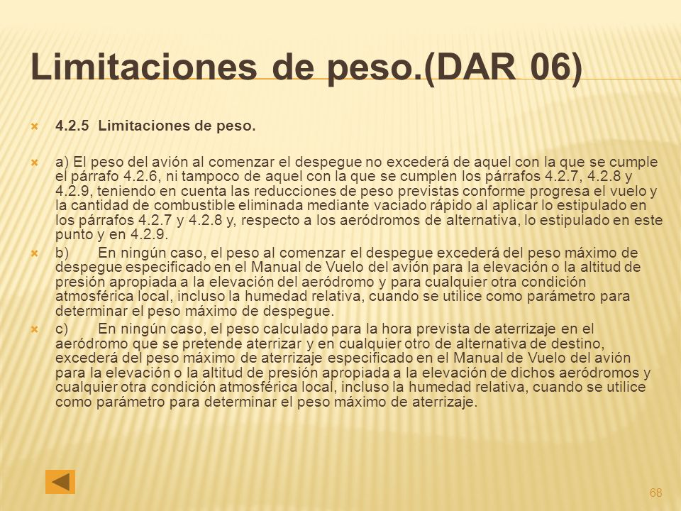 68 Limitaciones de peso.(DAR 06) 4.2.5 Limitaciones de peso.
