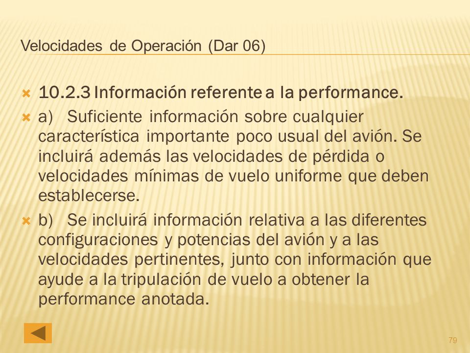 79 Velocidades de Operación (Dar 06) 10.2.3 Información referente a la performance.