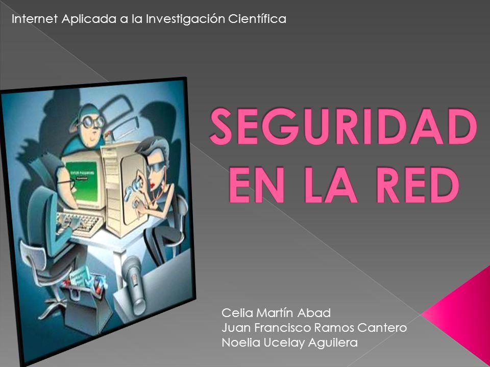 Celia Martín Abad Juan Francisco Ramos Cantero Noelia Ucelay Aguilera Internet Aplicada a la Investigación Científica