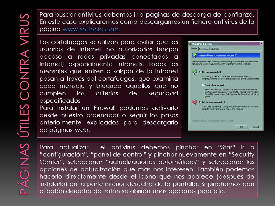 Para buscar antivirus debemos ir a páginas de descarga de confianza. En este caso explicaremos como descargarnos un fichero antivirus de la página www