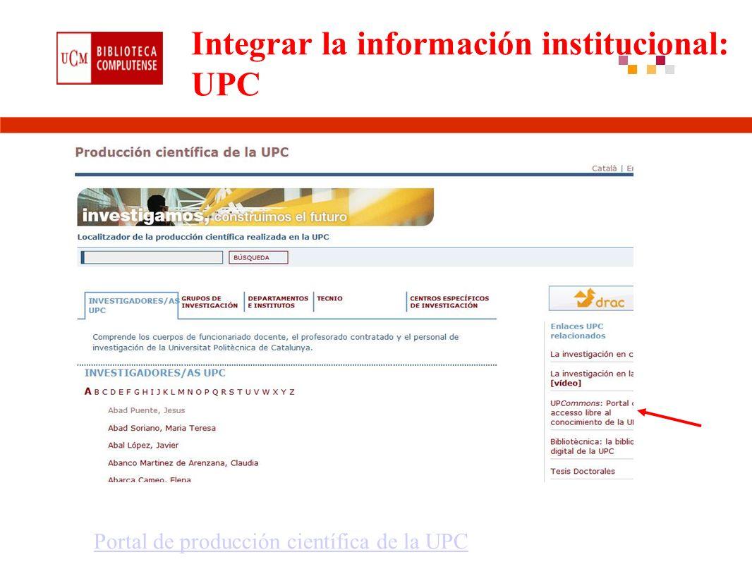 Integrar la información institucional: UPC Portal de producción científica de la UPC