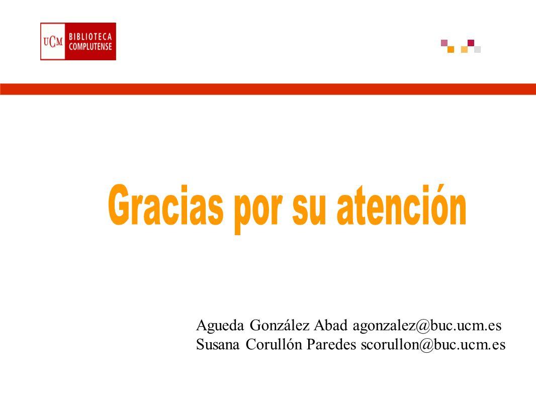 Agueda González Abad agonzalez@buc.ucm.es Susana Corullón Paredes scorullon@buc.ucm.es
