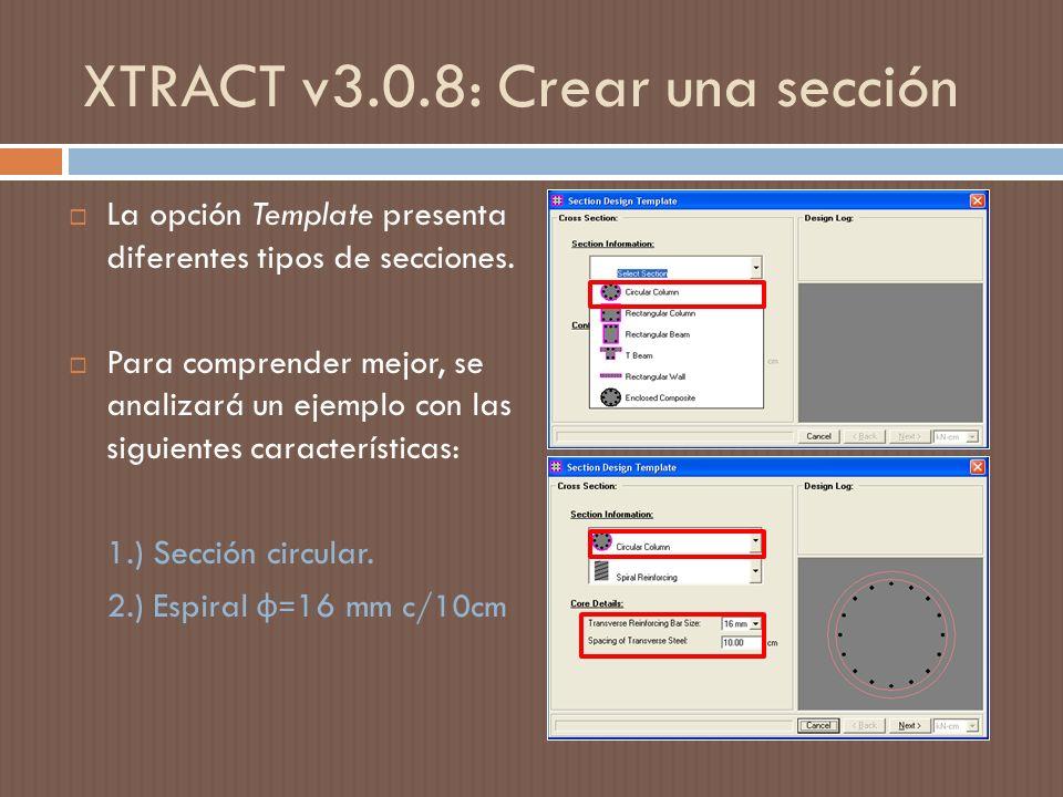 XTRACT v3.0.8: Crear una sección La opción Template presenta diferentes tipos de secciones.