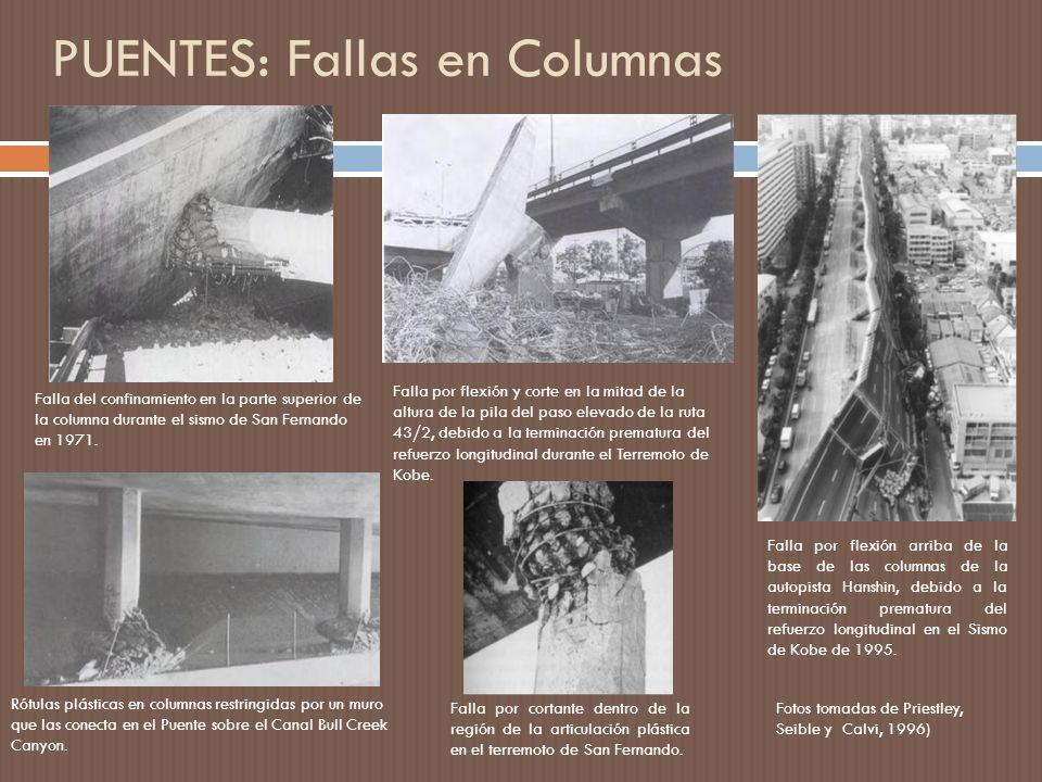 PUENTES: Fallas en Columnas Falla por flexión arriba de la base de las columnas de la autopista Hanshin, debido a la terminación prematura del refuerzo longitudinal en el Sismo de Kobe de 1995.