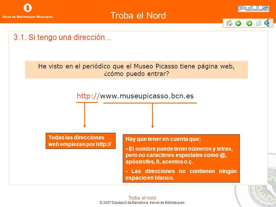 Troba el Nord Troba el nord © 2007 Diputació de Barcelona. Servei de Biblioteques 2.2. Conoce el navegador: la parte inferior de la pantalla Scroll: f