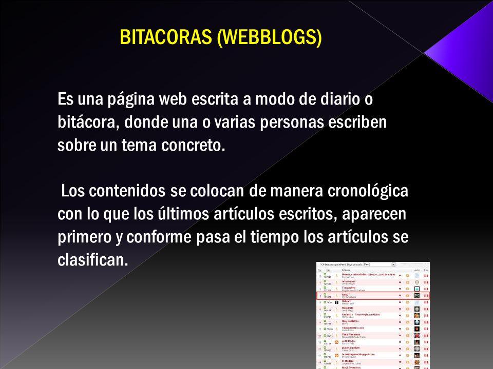 Es una página web escrita a modo de diario o bitácora, donde una o varias personas escriben sobre un tema concreto.