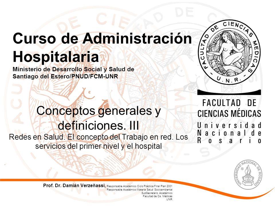 Conceptos generales y definiciones.III Redes en Salud.