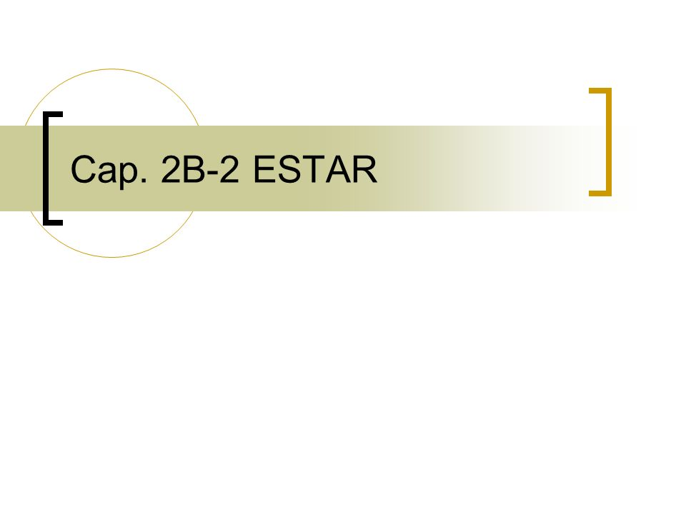 Cap. 2B-2 ESTAR