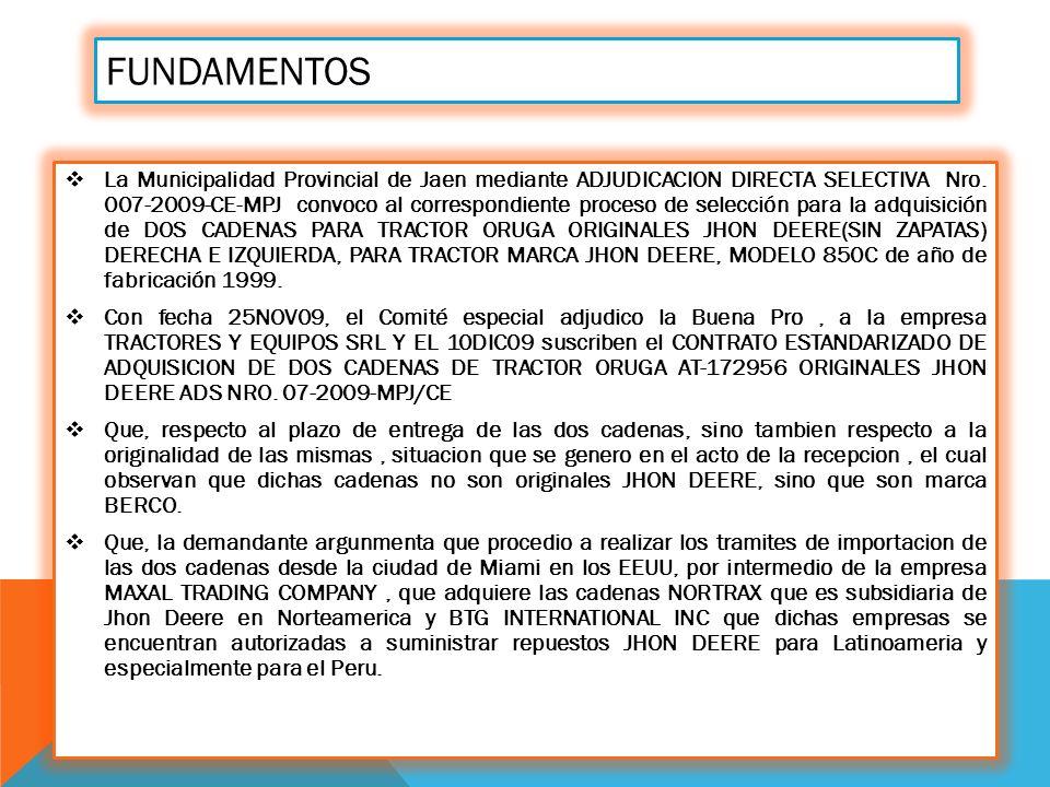 FUNDAMENTOS La Municipalidad Provincial de Jaen mediante ADJUDICACION DIRECTA SELECTIVA Nro.