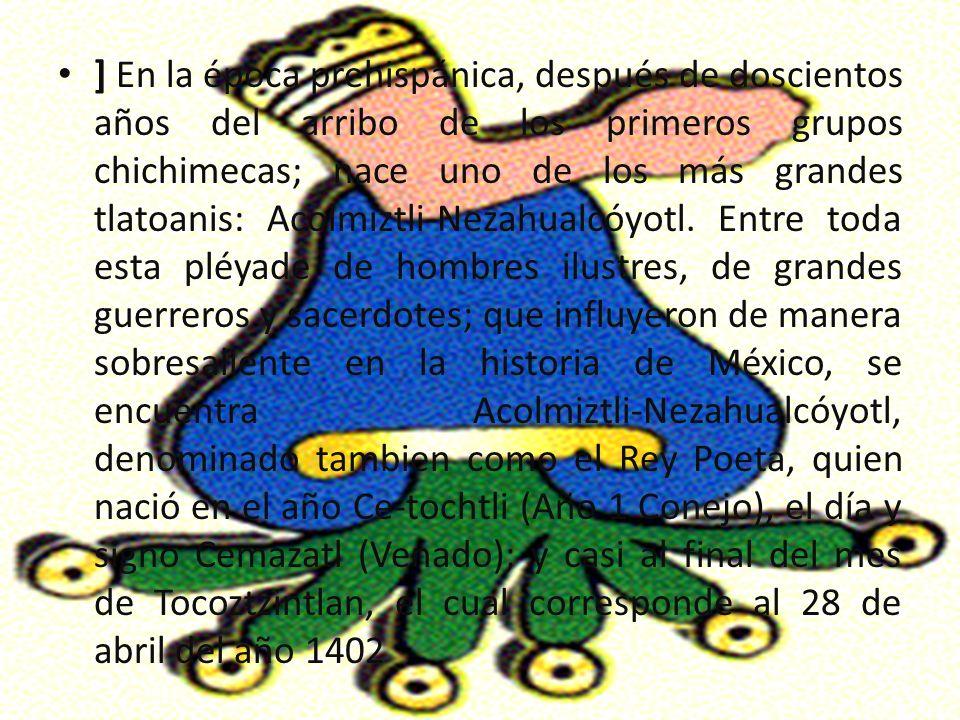 Texcoco Antigua c. precolombina del valle de México, junto al lago homónimo, situada cerca de la actual población de Texcoco de Mora (estado de México